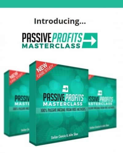 Review Passive Profits Masterclass by Stefan Ciancio and John Shea