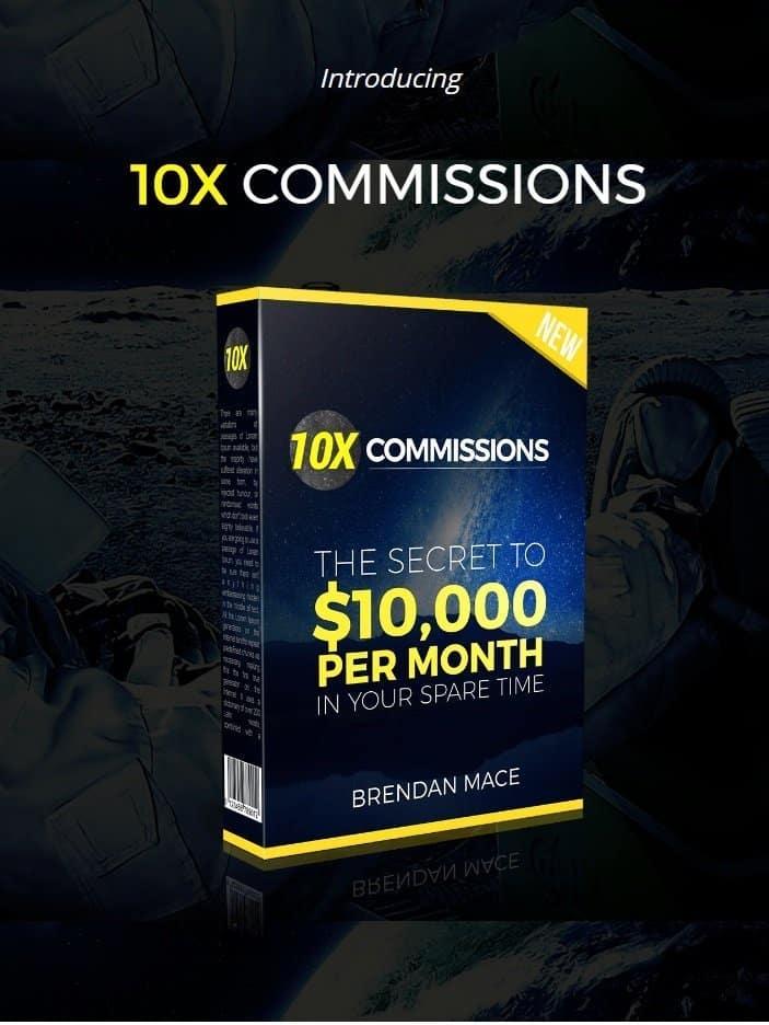 10x Commissions by Brendan Mace Tips Meningkatkan Komisi Affiliate Hingga 10x Lipat