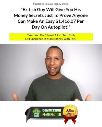 Review Commission Resurrection, British Guy Money Secrets $1416 per Hari dan Autopilot