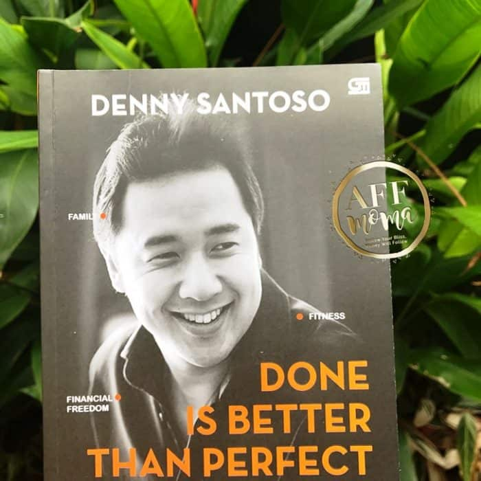 Review Buku Done is Better Than Perfect by Denny Santoso