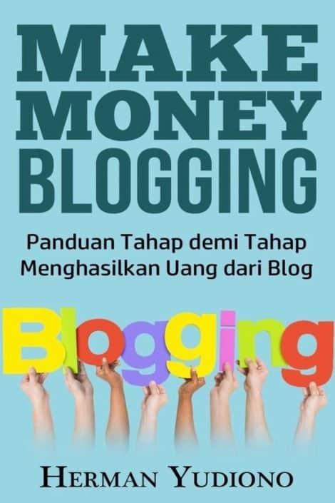 Review Buku Make Money Blogging by Herman Yudiono Owner Blogodolar
