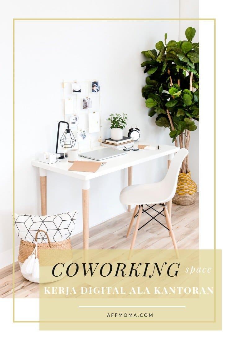 CoWorking Space, Kerja Digital Ala Kantoran