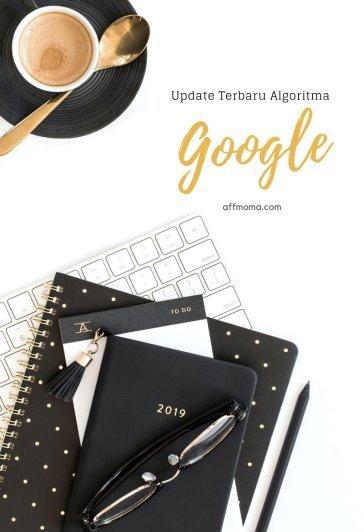 Update-Terbaru-Algoritma-Google-Blog-Aff-Moma