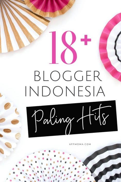 Blogger Indonesia Paling Hits