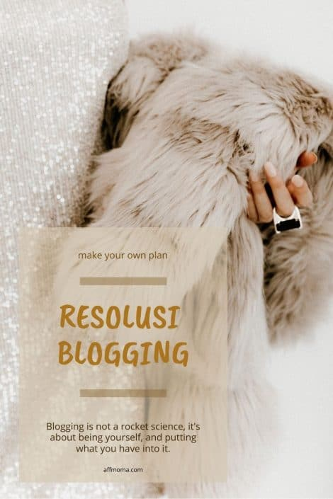 Resolusi Blogging Blog AFF Moma